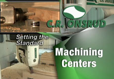 CR Onsrud Machining Centers